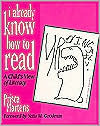 I Already Know How to Read: A Childs View of Literacy Prisca Martens
