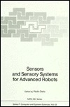 Sensors and Sensory Systems for Advanced Robots Paolo Dario
