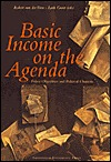 Basic Income on the Agenda: Policy Objectives and Political Chances  by  Loek Groot