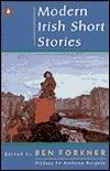 Modern Irish Short Stories  by  Ben Forkner