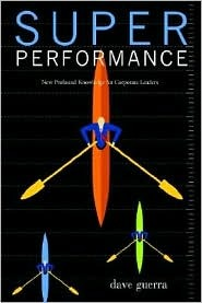 The Superperforming CEO (Volume 1) Dave Guerra