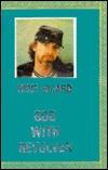 God with Revolver: Poems, 1979-82 Rene Ricard