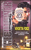 Vendetta Force (Mack Bolan The Executioner, #289)  by  Jerry VanCook