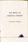 The Irony of American History  by  Reinhold Neibuhr