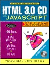 HTML 3 0 CD with JavaScript for the Mac and Power Mac Vivian Neou