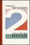 Two for the Road: Man and Boy & in Orbit Wright Morris