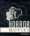 Horror Movies  by  Tom Powers