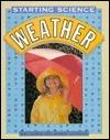 Weather: Starting Science Kay Davis