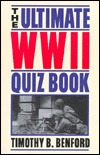 The ultimate WWII quiz book Timothy B. Benford