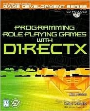 Programming Role Play Games with DirectX  by  Jim Adams