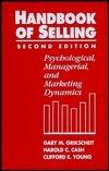 Handbook of Selling 2e  by  Gary M. Grikscheit