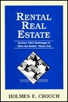 Rental Real Estate  by  Holmes F. Crouch