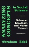Analyzing Concepts in Social Science  by  Abraham Edel