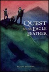 Quest For The Eagle Feather  by  John Duncklee
