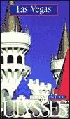 Ulysses Las Vegas: Travel Better, Enjoy More Alain Legault