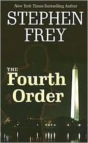 The Fourth Order Stephen W. Frey
