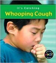 Whooping Cough  by  Elizabeth Laskey