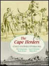 The Cape Herders: A History of the Khoikhoi of Southern Africa Emile Boonzaier