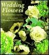 Wedding Flowers: More Than Sixty Beautiful Arrangements Fiona Barnett