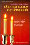 The Sanctity of Shabbos: A Comprehensive Guide to the Laws of Shabbos and Yom Tov as They Apply to a Non-Jew Doing Work on Behalf of a Jew  by  Simcha Bunim Cohen