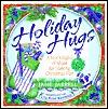 Holiday Hugs: A Stockingful of Ideas for Making Christmas Fun Jane Cabaniss Jarrell