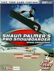 Shaun Palmers Pro Snowboarder: Official Strategy Guide Doug Walsh