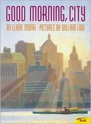 Good Morning City  by  Elaine Moore