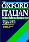 The Oxford Italian Minidictionary: Italian English, English Italian = Italiano Inglese, Inglese Italiano  by  Joyce Andrews
