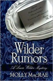 Wilder Rumors (Five Star Mystery Series) Molly MacRae