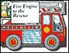 Fire Engine to the Rescue Steve Augarde