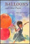 Balloons: And Other Poems  by  Deborah Chandra