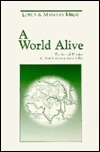 A World Alive: The Natural Wonders of a New Hampshire River Valley Lorus Johnson Milne