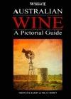 Australian Wine: A Pictorial Guide Thomas K. Hardy