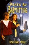 Death Babysitting by Susan Kimmel Wright