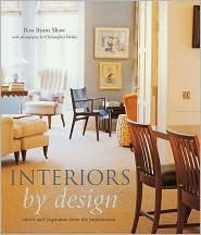 Interiors  by  Design: Advice and Inspiration from the Professionals by Ros Byam Shaw