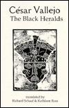 Black Heralds  by  César Vallejo