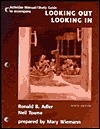 Activities Manual/Study Guide To Accompany Looking Out/Looking In Ronald Adler