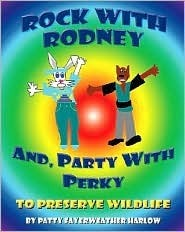 Rock with Rodney And, Party with Perky to Preserve Wildlife Patty Fayerweather Harlow