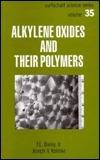 Alkylene Oxides and Their Polymers F.E. Bailey