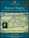 Ferdinand Magellan And The Discovery Of The World Ocean  by  Rebecca Stefoff