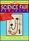 Super Science Fair Projects Carol J. Amato