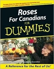 Roses for Canadians for Dummies  by  Douglas Green