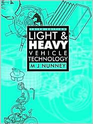 Light And Heavy Vehicle Technology  by  M.J. Nunney