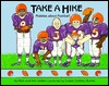 Take a Hike: Riddles about Football  by  Rick Walton