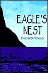 Eagles Nest Alexander E. Presniakov