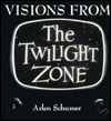 Visions from Twilight Zone Arlen Schumer