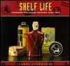 Shelf Life Jerry Jankowski