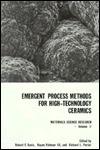Emergent Process Methods For High Technology Ceramics  by  Robert F. Davis