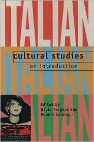 Italian Cultural Studies: An Introduction  by  Lumley Forgacs