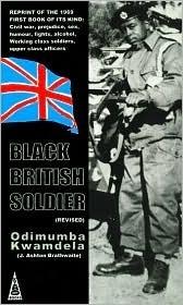 Black British Soldier  by  Odimumba Kwamdela
